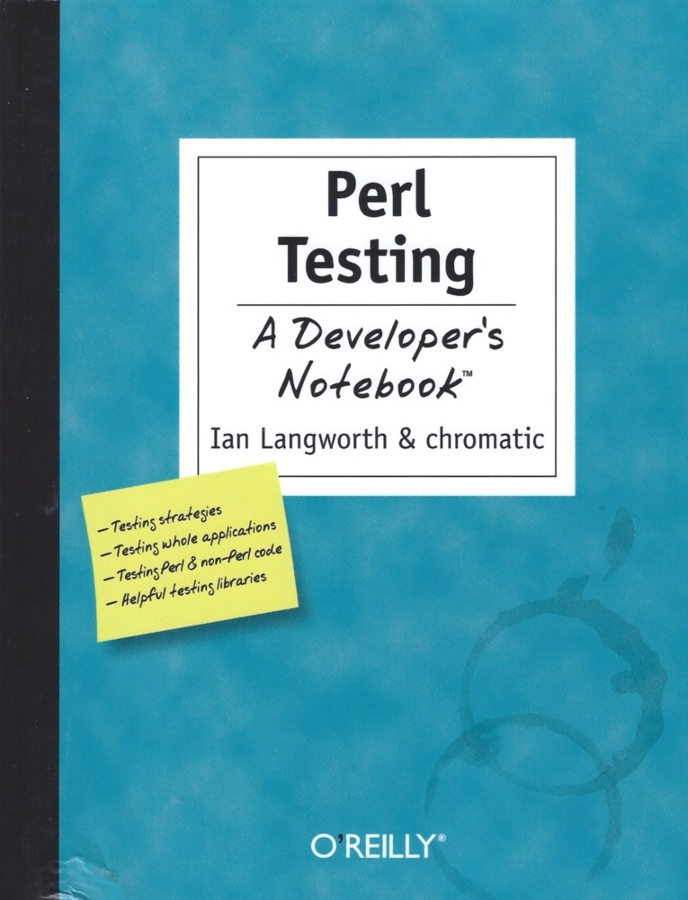 Perl Testing: A Developer's Notebook