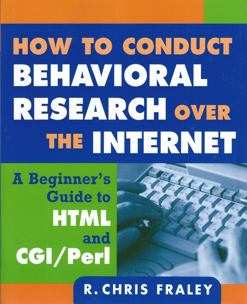 How to Conduct Behavioral Research Over the Internet